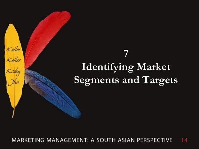 7Identifying MarketSegments and Targets