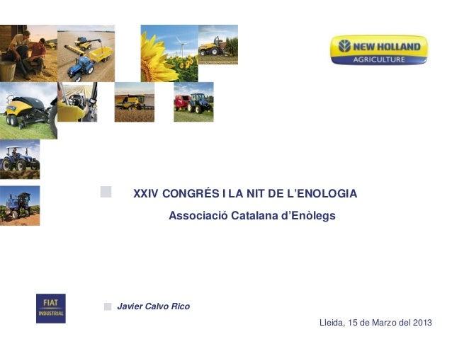 XXIV CONGRÉS I LA NIT DE L'ENOLOGIA            Associació Catalana d'EnòlegsJavier Calvo Rico                             ...