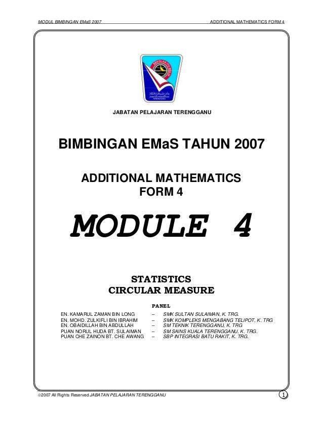 MODUL BIMBINGAN EMaS 2007 ADDITIONAL MATHEMATICS FORM 4 2007 All Rights Reserved JABATAN PELAJARAN TERENGGANU 1 BIMBINGAN...