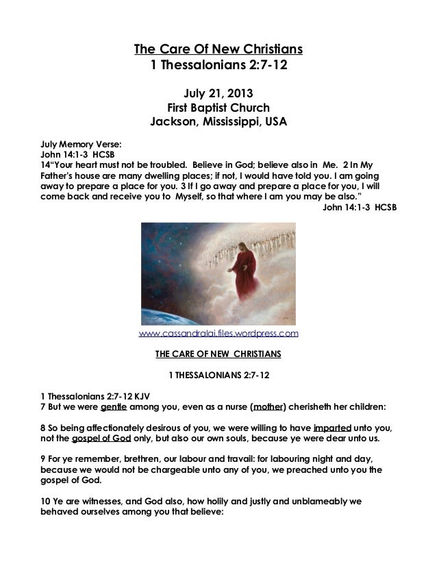 The Care Of New Christians 1 Thessalonians 2:7-12 July 21, 2013 First Baptist Church Jackson, Mississippi, USA July Memory...