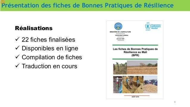Présentation des fiches de Bonnes Pratiques de Résilience 9  22 fiches finalisées  Disponibles en ligne  Compilation de...