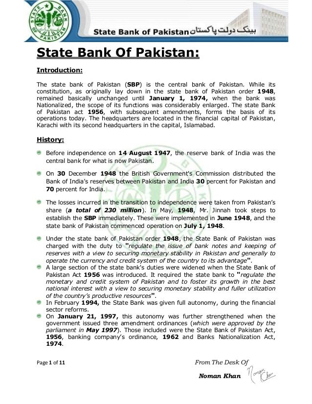 State Bank Of Pakistan: Introduction: The state bank of Pakistan (SBP) is the central bank of Pakistan. While its constitu...