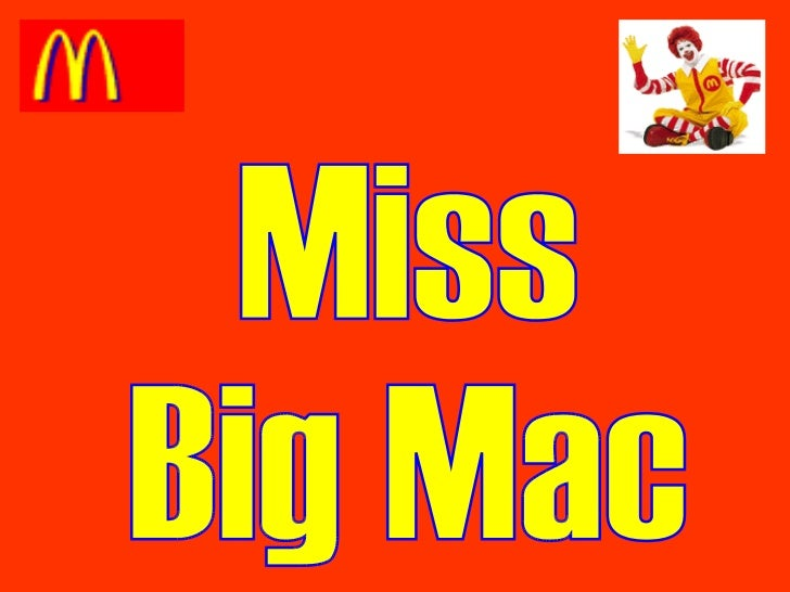 Miss  Big Mac