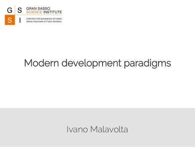 Modern development paradigms  Ivano Malavolta