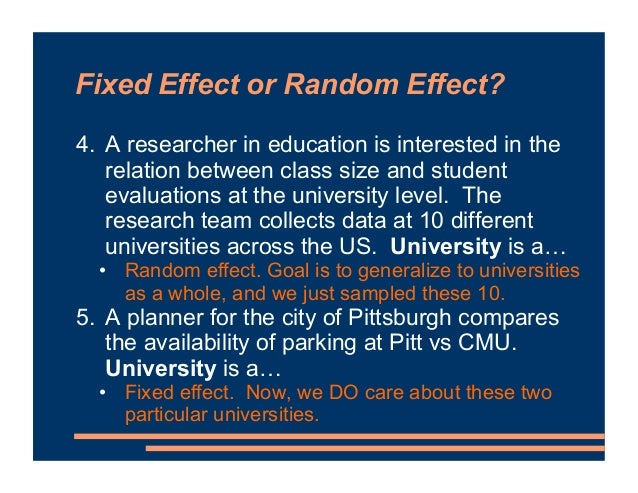 Fixed Effect or Random Effect? 4. A researcher in education is interested in the relation between class size and student e...