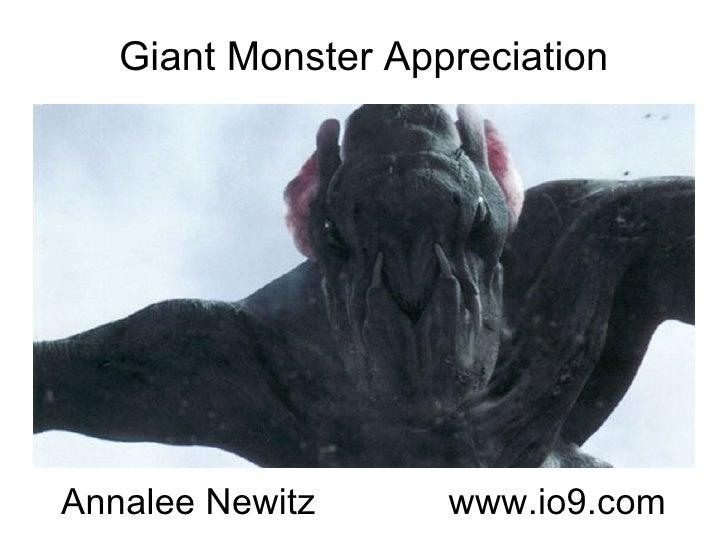 Giant Monster Appreciation Annalee Newitz  www.io9.com