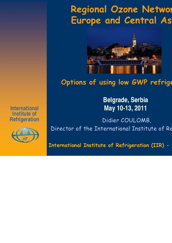 Regional Ozone Network                        Europe and Central Asia                     Options of using low GWP refrige...