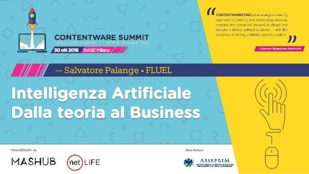Main PartnerORGANIZZATO da Intelligenza Artificiale Dalla teoria al Business — Salvatore Palange • FLUEL