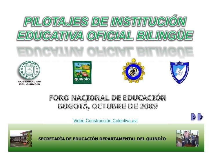 2 3              Video Construcción Colectiva.avi    SECRETARÌA DE EDUCACIÒN DEPARTAMENTAL DEL QUINDÌO