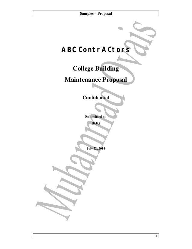 Samples U2013 Proposal 1 ABC ContrACtors College Building Maintenance Proposal  Confidential Submitted To BOG July 22 ...  Building Proposal Sample