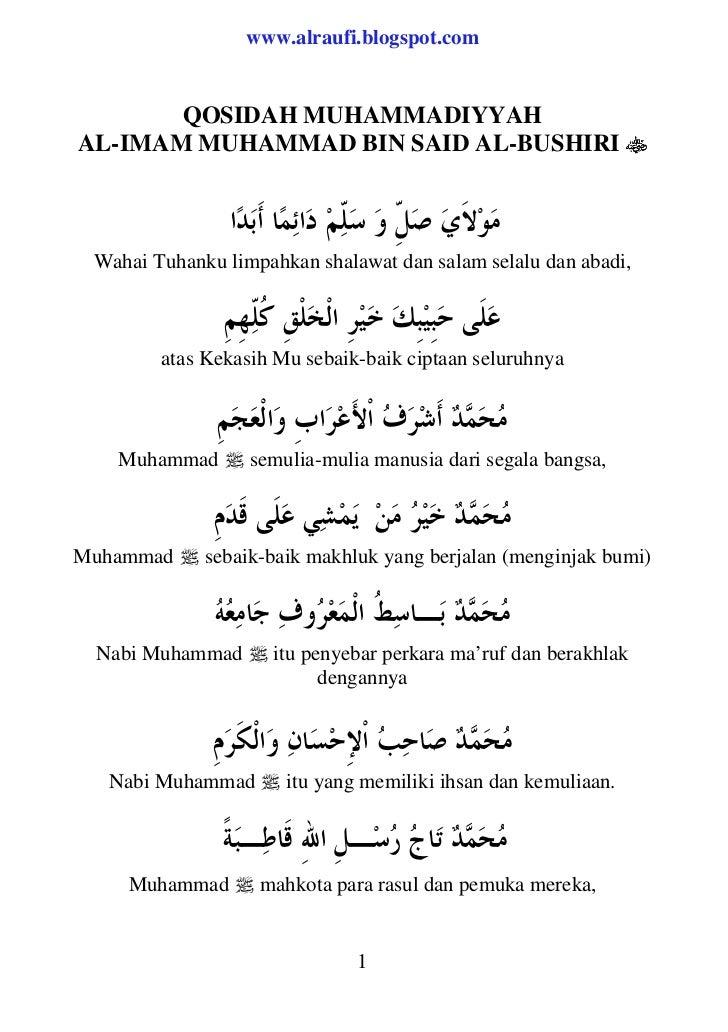 www.alraufi.blogspot.com       QOSIDAH MUHAMMADIYYAHAL-IMAM MUHAMMAD BIN SAID AL-BUSHIRI  Wahai Tuhanku limpahkan shalawat...