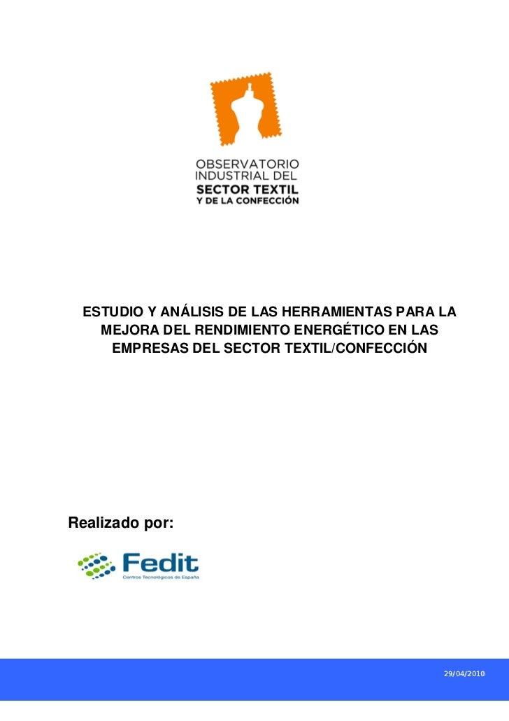 ESTUDIO Y ANÁLISIS DE LAS HERRAMIENTAS PARA LA   MEJORA DEL RENDIMIENTO ENERGÉTICO EN LAS    EMPRESAS DEL SECTOR TEXTIL/CO...