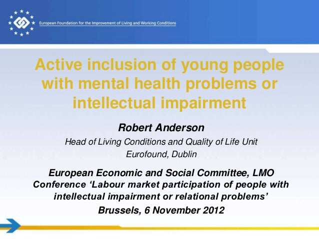 Active inclusion of young people with mental health problems or     intellectual impairment                   Robert Ander...