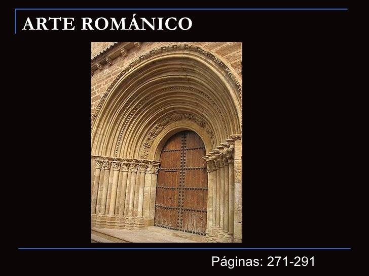 ARTE ROMÁNICO Páginas: 271-291