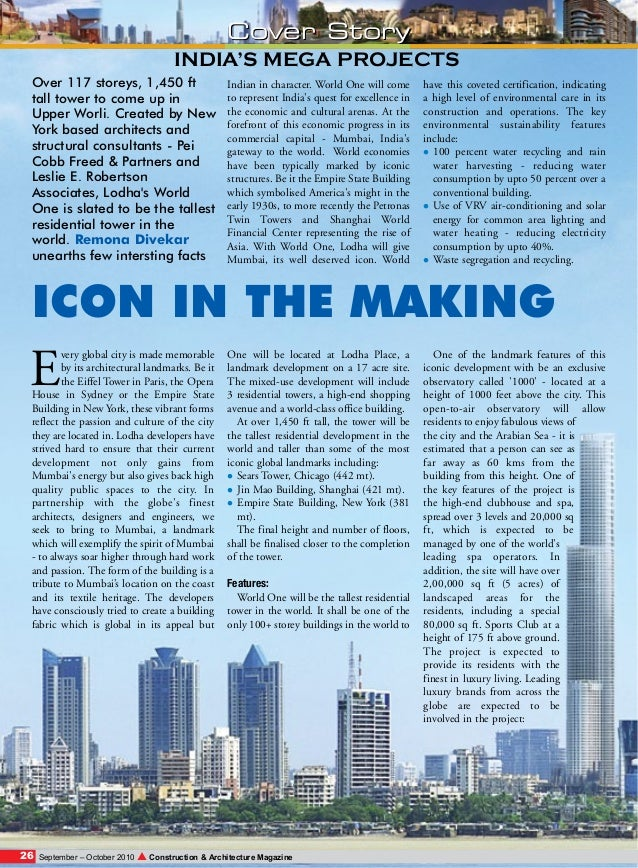 Cover Story INDIA'S MEGA PROJECTS Over 117 storeys, 1,450 ft tall tower to come up in Upper Worli. Created by New York bas...