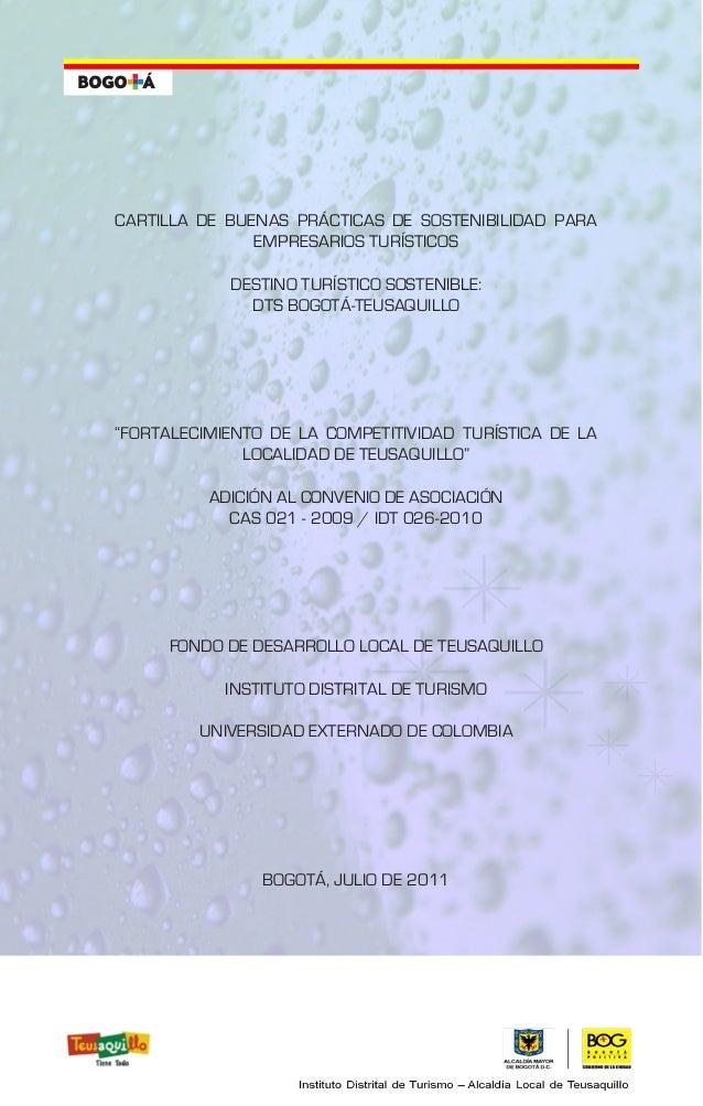 CARTILLA DE BUENAS PRÁCTICAS DE SOSTENIBILIDAD PARA EMPRESARIOS TURÍSTICOS DESTINO TURÍSTICO SOSTENIBLE: DTS BOGOTÁ-TEUSAQ...