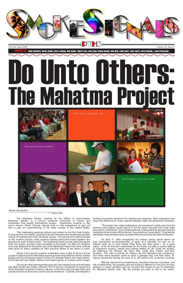 PTHS  Summer Issue 2008  Volume 39, Issue 7  Do Unto Others: Photos By: Annie Tarwater, Rachel Sunday, Molly Simeons, Mike...