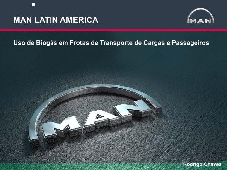 MAN LATIN AMERICAUso de Biogás em Frotas de Transporte de Cargas e PassageirosMAN Latin America   [opcional: departamento]...