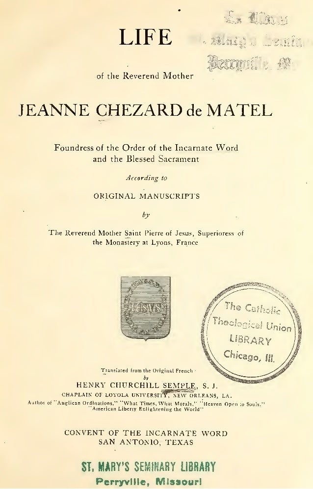 LIFE of the Reverend Mother î -~.L.~-s~ ,,.., ,_~ ..;~~- !~· È~~~ . JEANNE CHEZARD de MATEL Foundress of the Order of the ...