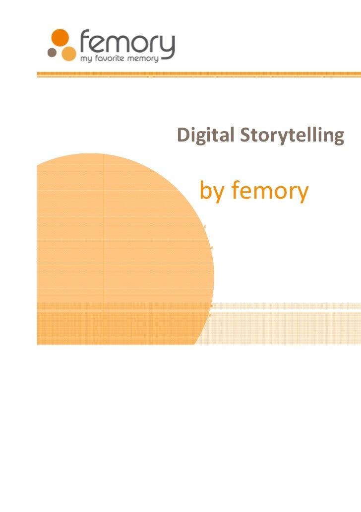 Digital Storytelling  by femory