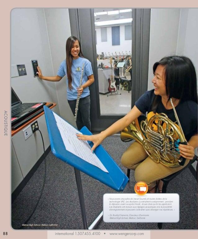 ACOUSTIQUE «  ous avons cinq salles de travail SoundLok toutes dotées de la N technologie VAE. Les étudiants s'y entraînen...