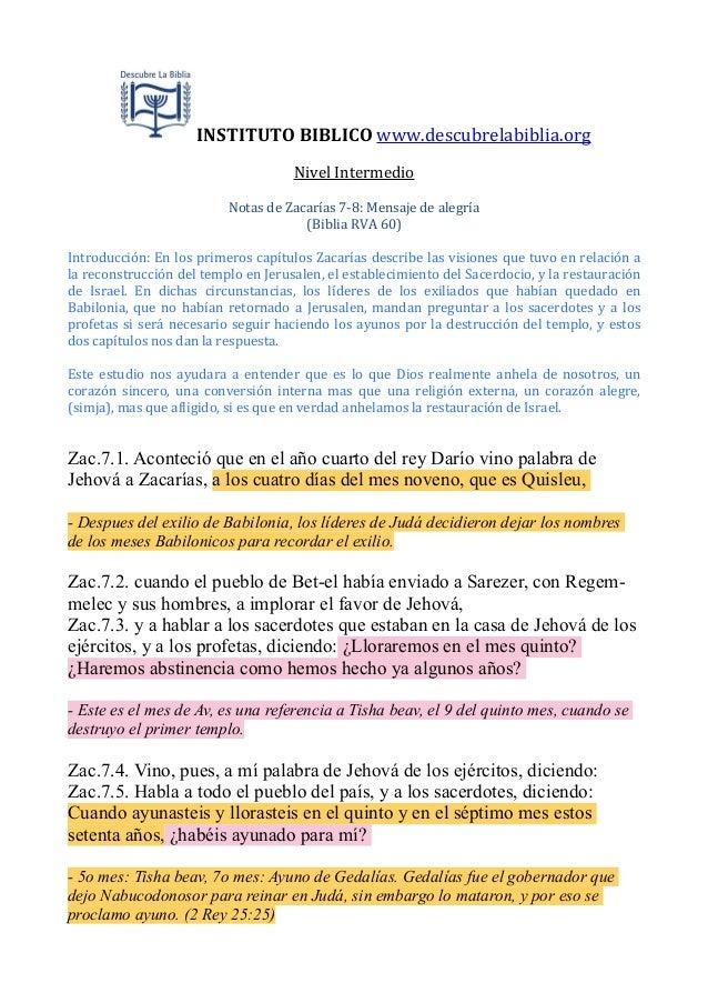 INSTITUTO  BIBLICO  www.descubrelabiblia.org Nivel  Intermedio Notas  de  Zacarías  7-‐8:  Mensaje  de  ...