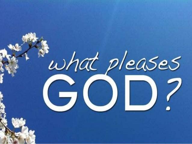 https://image.slidesharecdn.com/08-02-15-pm-whatpleasesgod-150807235639-lva1-app6891/95/what-pleases-god-1-638.jpg?cb=1438992433