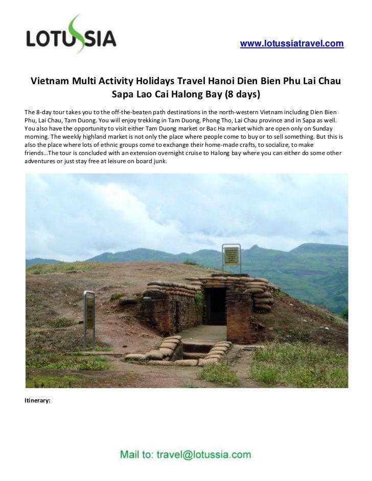 www.lotussiatravel.com  Vietnam Multi Activity Holidays Travel Hanoi Dien Bien Phu Lai Chau                   Sapa Lao Cai...