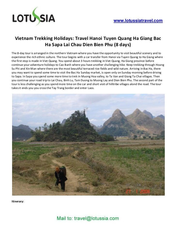 www.lotussiatravel.com  Vietnam Trekking Holidays: Travel Hanoi Tuyen Quang Ha Giang Bac              Ha Sapa Lai Chau Die...