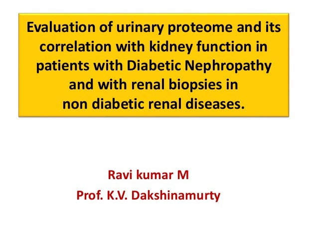 Evaluation of urinary proteome and its correlation with kidney function in patients with Diabetic Nephropathy and with ren...