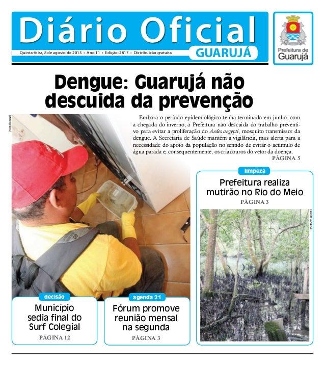 Município sedia final do Surf Colegial Página 12 decisão Prefeitura realiza mutirão no Rio do Meio Página 3 limpeza Fórum ...