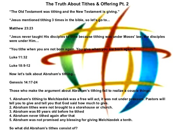 """The Truth About Tithes & Offering Pt. 2""""The Old Testament was tithing and the New Testament is giving.""""""""Jesus mentioned ti..."""