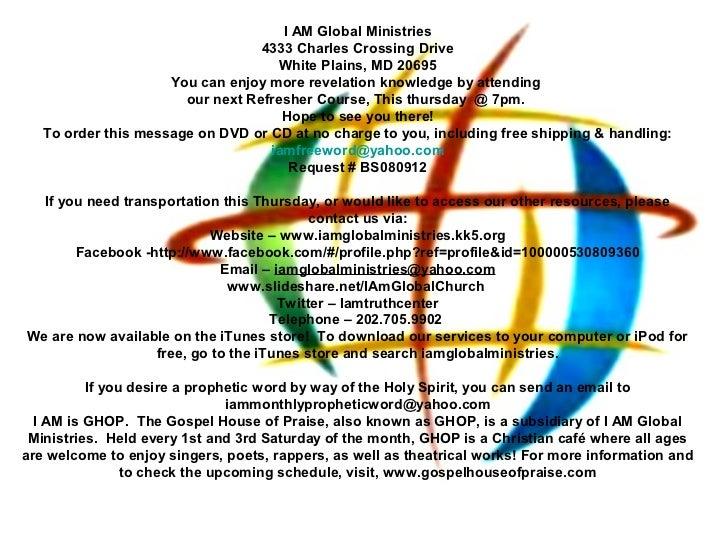 I AM Global Ministries                                  4333 Charles Crossing Drive                                     Wh...