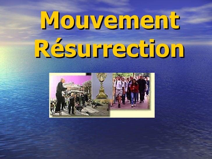 Mouvement Résurrection
