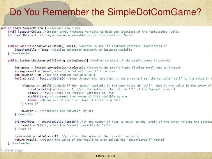 Do You Remember the SimpleDotComGame?<br />LIS4930 © PIC<br />