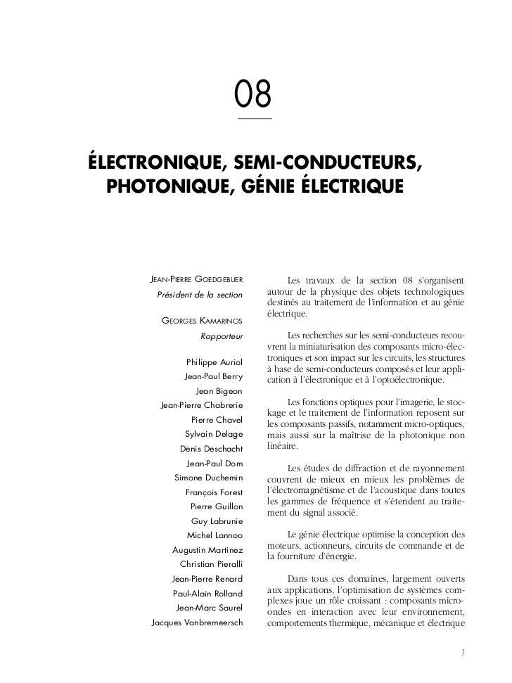 08ÉLECTRONIQUE, SEMI-CONDUCTEURS,  PHOTONIQUE, GÉNIE ÉLECTRIQUE     JEAN-PIERRE GOEDGEBUER            Les travaux de la se...