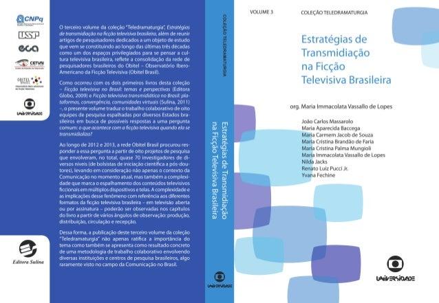 Estratégias de Transmidiação na Ficção Televisiva Brasileira