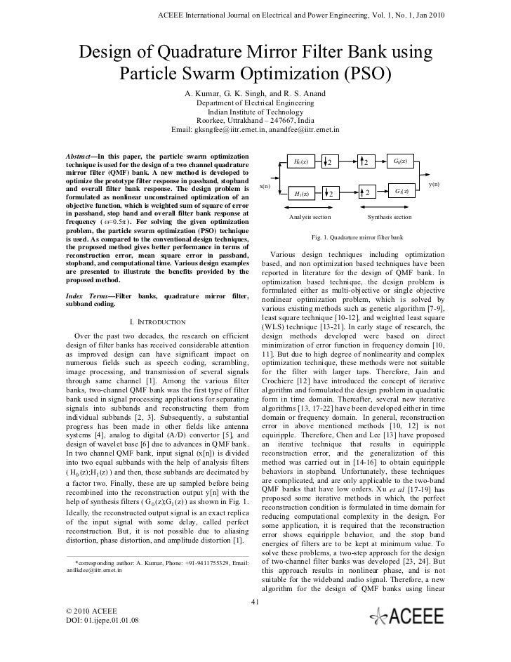 ACEEE International Journal on Electrical and Power Engineering, Vol. 1, No. 1, Jan 2010    Design of Quadrature Mirror Fi...