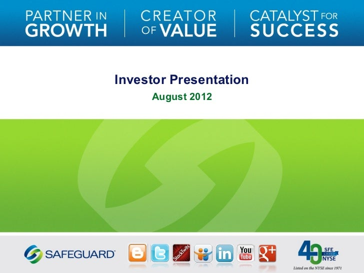 Investor Presentation     August 2012