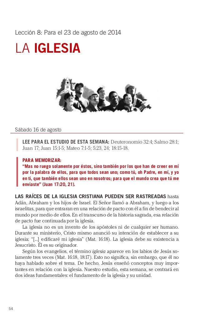 54 Lección 8: Para el 23 de agosto de 2014 LA IGLESIA Sábado 16 de agosto LEE PARA EL ESTUDIO DE ESTA SEMANA: Deuteronomio...