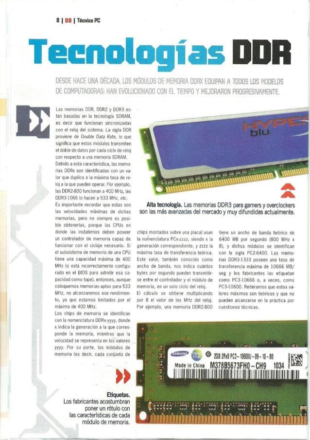 8 |  III |  Ïficnicn Pl!   Las memorias DDR,  DDR2 y DDR3 es- tán basadas en la tecnología SDRAM,  es decir que funcionan s...