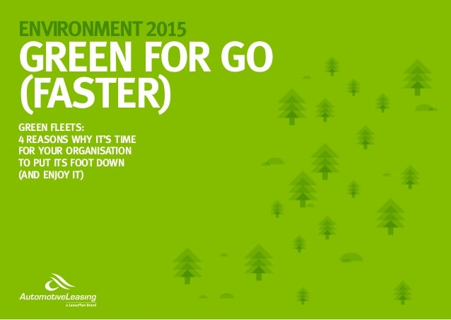 Go Green Leasing >> Automotive Leasing Environment 2015