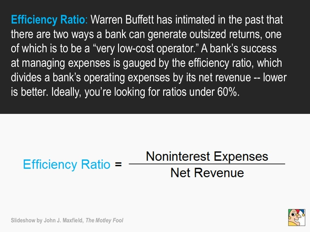 Efficiency Ratio: Warren Buffett has
