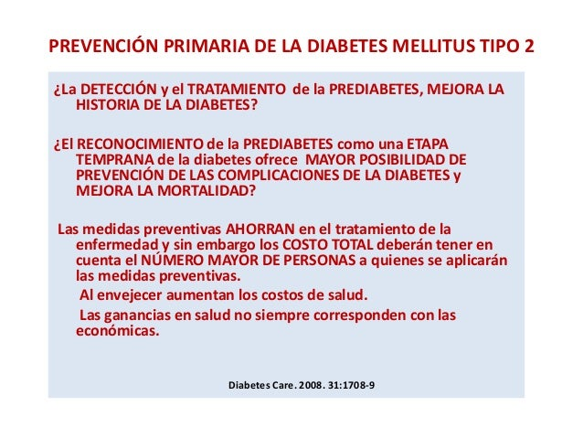 Prevención en diabetes mellitus tipo 2. ¿Debemos insistir?