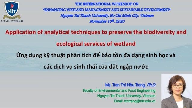 """THE INTERNATIONAL WORKSHOP ON """"ENHANCING WETLAND MANAGEMENT AND SUSTAINABLE DEVELOPMENT"""" Nguyen Tat Thanh University, Ho C..."""
