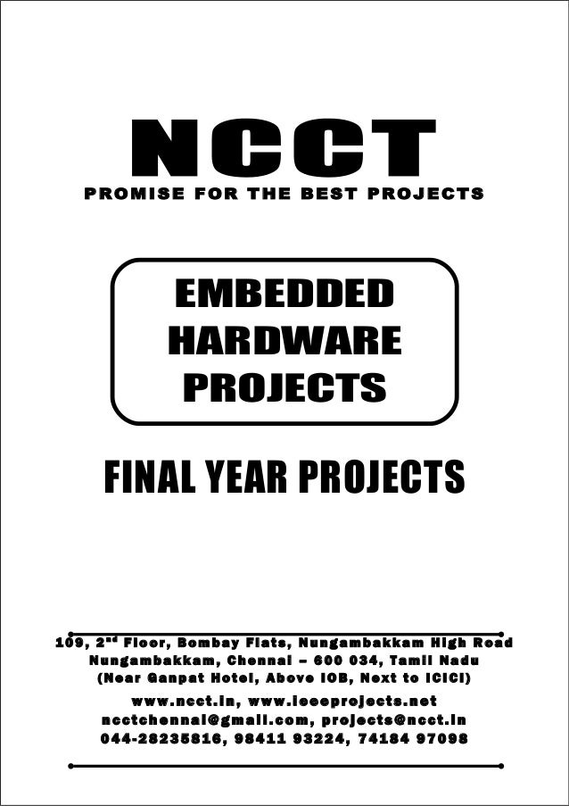 NCCT Smarter way to do your Projects 04 4 - 2 82 3 58 1 6 , 98 4 11 9 3 22 4 7 4 18 4 97 0 98 ncctchennai@gmail.com NCCT, ...