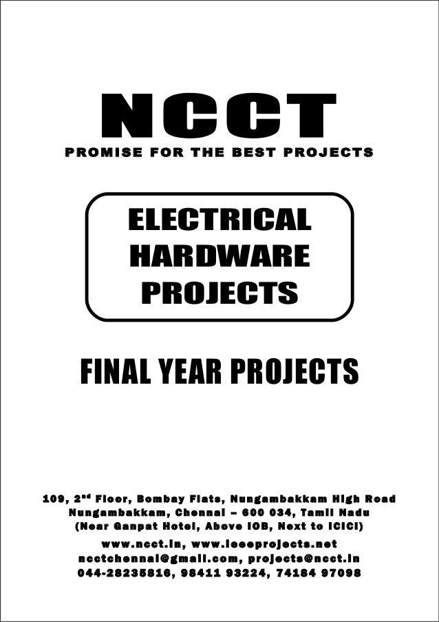 NCCT Smarter way to do your Projects 04 4 - 2 82 3 58 1 6 , 98 4 11 9 3 22 4 7 4 18 4 97 0 98 ncctchennai@gmail.com NCCT, ...