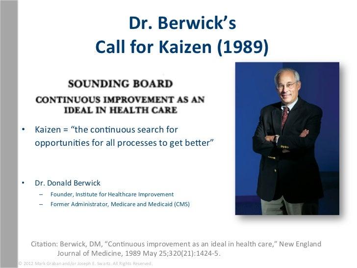 Dr. Berwick's                                                           Call for Kaizen (1989)      • Kai...