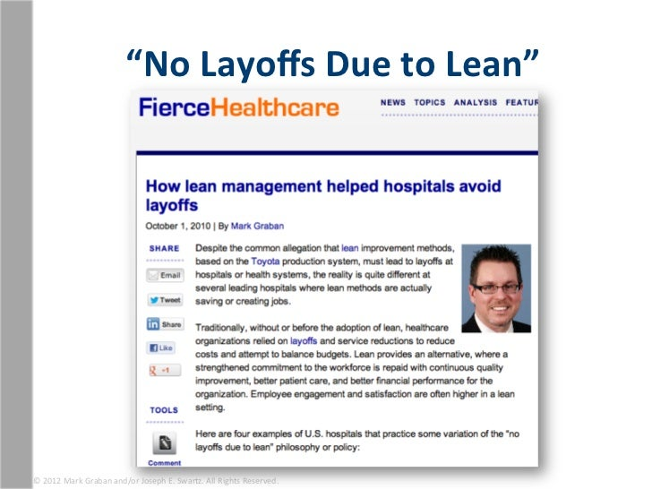 """""""No Layoffs Due to Lean"""" © 2012 Mark Graban and/or Joseph E. Swartz. All Rights Reserved."""