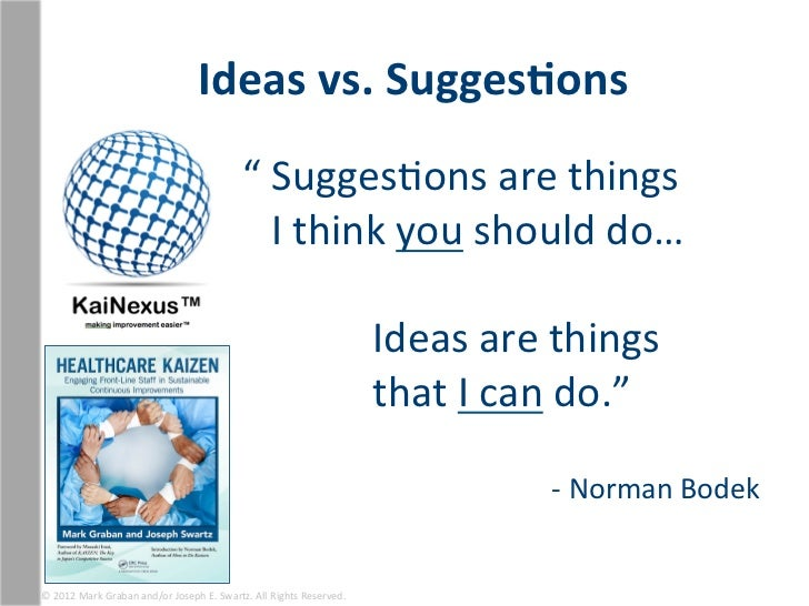 """Ideas vs. Sugges1ons                                                                   """" SuggesEons are things..."""